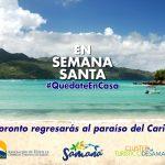 """Samaná promueve """"En Semana Santa #quédate en casa"""""""