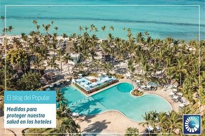 Banco Popular Dominicano detalla en su blog los protocolos de higiene para huéspedes en hoteles