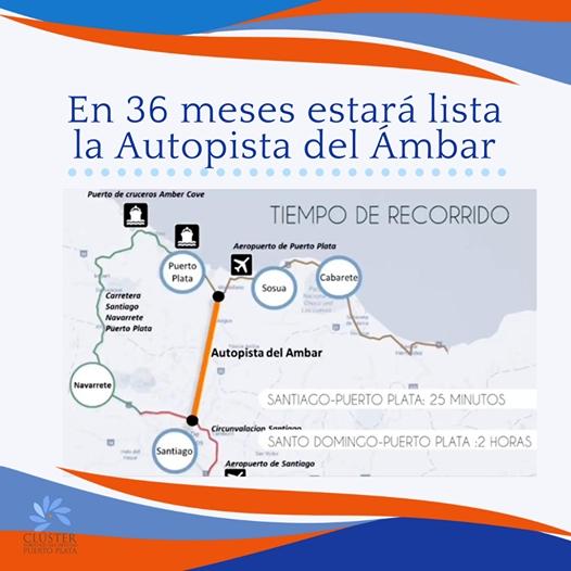 Ponderan positivamente las bondades del proyecto de la Autopista del Ámbar Santiago – Puerto Plata. Consideran es un gran aporte camino al fortalecimiento del Turismo en RD.