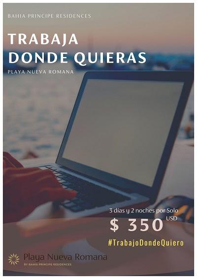 Playa Nueva Romana By Bahia Principe Residences incentiva turismo interno con campaña #TrabajoDondeQuiero