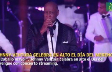 Johnny Ventura celebra por todo lo alto el Día del Merengue con concierto streaming